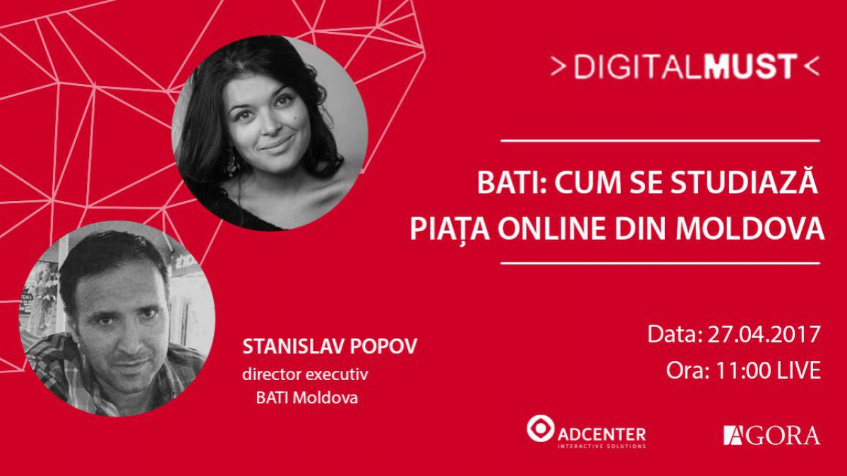 LIVE. DigitalMUST: Cum se studiază piața online din Moldova